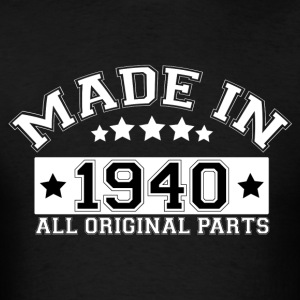 MADE IN 1940 ALL ORIGINAL PARTS Hoodies - Men's T-Shirt