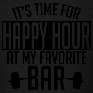 it's time for happy hour at my favorite bar A 1c Hoodies - Men's T-Shirt