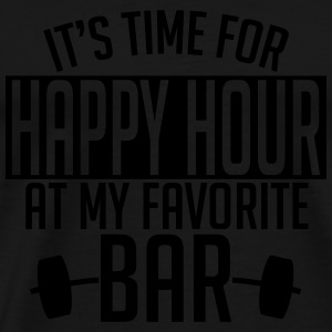 it's time for happy hour at my favorite bar A 1c Hoodies - Men's Premium T-Shirt