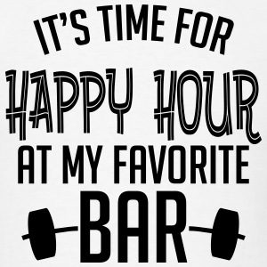 it's time for happy hour at my favorite bar B 1c Long Sleeve Shirts - Men's T-Shirt