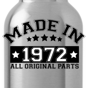 MADE IN 1972 ALL ORIGINAL PARTS T-Shirts - Water Bottle