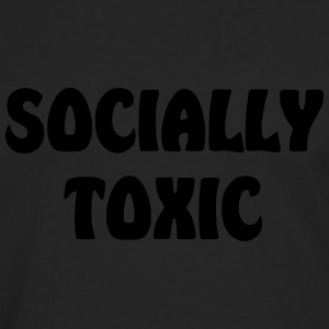 socially toxic - Men's Premium Long Sleeve T-Shirt
