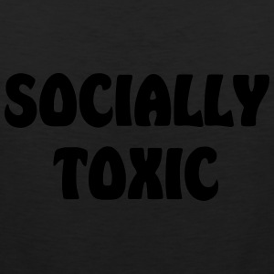 socially toxic - Men's Premium Tank