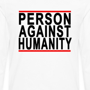person_against_humanity - Men's Premium Long Sleeve T-Shirt