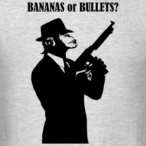 bananas or bullets - Men's T-Shirt