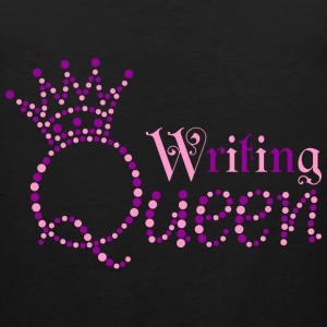 I am Writing Queen - Men's Premium Tank