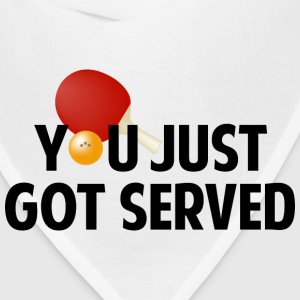 You Just Got Served - Bandana