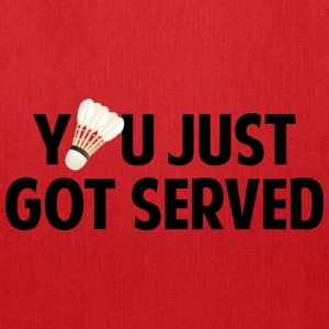 You Just Got Served - Tote Bag