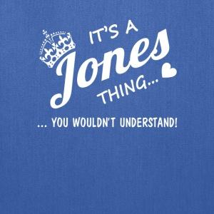 It's a Jones thing - Tote Bag
