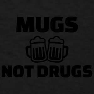 Mugs not drugs Caps - Men's T-Shirt