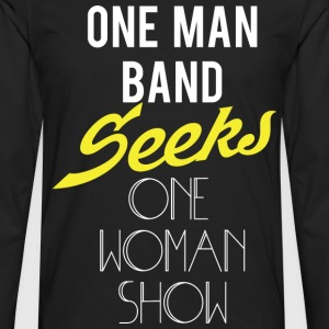 ONE MAN BAND - Men's Premium Long Sleeve T-Shirt