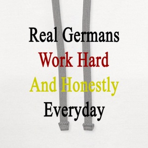 real_germans_work_hard_and_honestly_ever T-Shirts - Contrast Hoodie