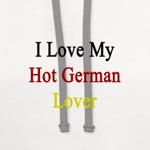 i_love_my_hot_german_lover Women's T-Shirts - Contrast Hoodie