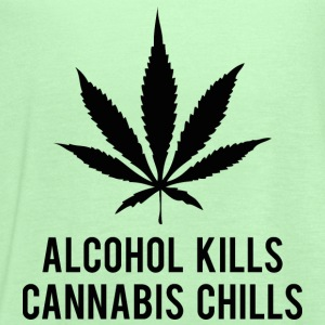 Alcohol Kills Cannabis Chills - Women's Flowy Tank Top by Bella