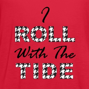 I Roll With The Tide Women's T-Shirts - Women's Flowy Tank Top by Bella