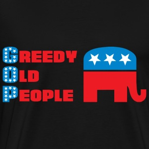 Grand Old Party (GOP) = Greedy Old People Long Sleeve Shirts - Men's Premium T-Shirt