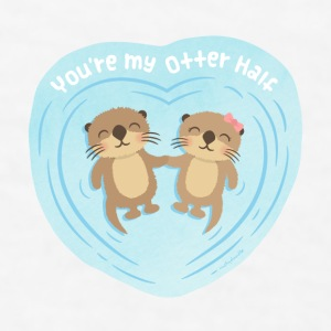 You Are My Otter Half Mugs & Drinkware - Men's T-Shirt