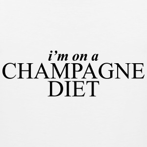 I'm on a champagne diet Women's T-Shirts - Men's Premium Tank