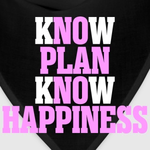 Know Plan Know Happiness - Bandana