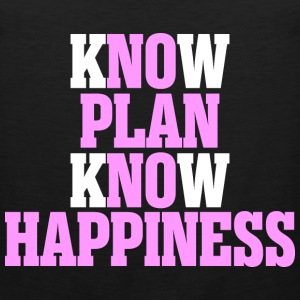 Know Plan Know Happiness - Men's Premium Tank