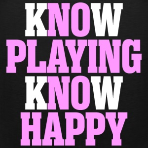 Know Playing Know Happy - Men's Premium Tank