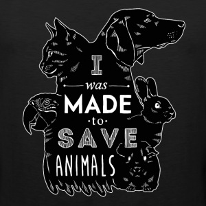 I was made to save animals bl Veterinarian T-shirt T-Shirts - Men's Premium Tank