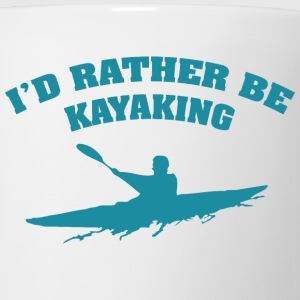 I'd Rather Be Kayaking - Coffee/Tea Mug