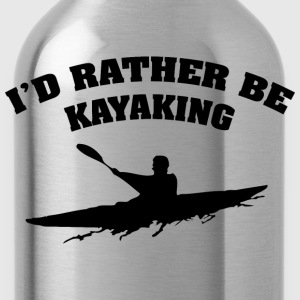 I'd Rather Be Kayaking - Water Bottle