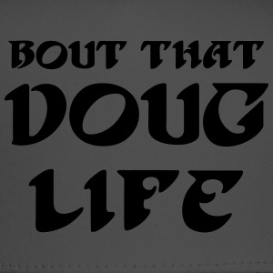 Doug Life T-Shirts - Trucker Cap