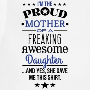 Freaking Awesome Daughter Women's T-Shirts - Adjustable Apron