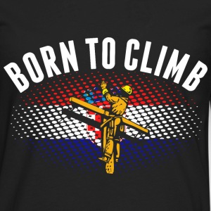 Born To Climb Croatian Lineman - Men's Premium Long Sleeve T-Shirt