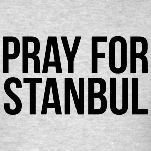 PRAY FOR STANBUL Hoodies - Men's T-Shirt