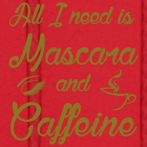 All I need is Mascara and Caffeine - Men's Hoodie