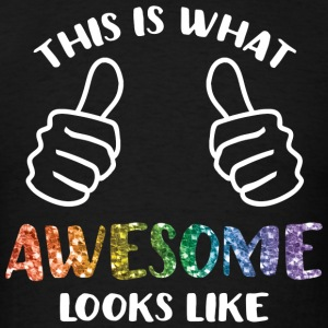 This Is What Awesome Looks Like LGBT Tank Tops - Men's T-Shirt