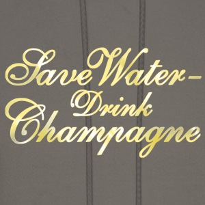 Save Water Drink Champane Women's T-Shirts - Men's Hoodie