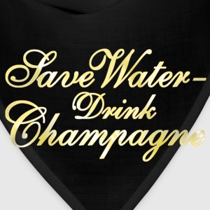 Save Water Drink Champane Women's T-Shirts - Bandana