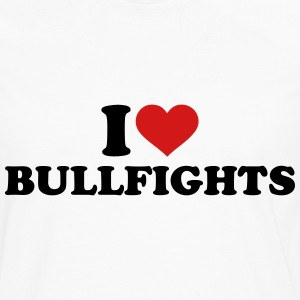 I love Bullfights T-Shirts - Men's Premium Long Sleeve T-Shirt