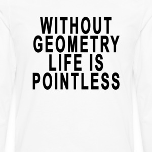 without_geometry_life_is_pointless - Men's Premium Long Sleeve T-Shirt
