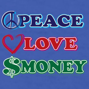 Peace Love Money - Men's T-Shirt