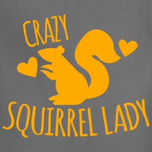 Crazy Squirrel Lady Women's T-Shirts - Adjustable Apron