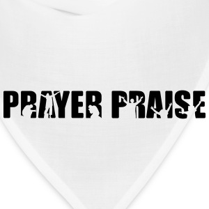 PRAYER PRAISE - Bandana