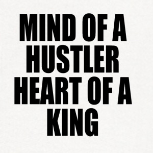 Mind of a Hustler, Heart of a King T-Shirts - Contrast Hoodie