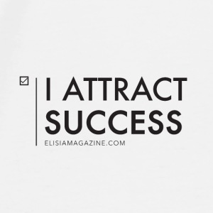 Elisia: I Attract Success - Black Mugs & Drinkware - Men's Premium T-Shirt