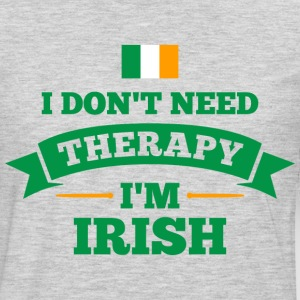 No Therapy I'm Irish Women's T-Shirts - Men's Premium Long Sleeve T-Shirt