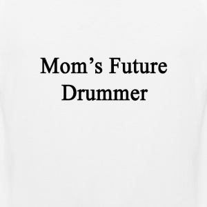 moms_future_drummer T-Shirts - Men's Premium Tank