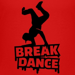 Breakdance Kids' Shirts - Toddler Premium T-Shirt
