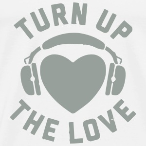 TURN UP THE LOVE Tanks - Men's Premium T-Shirt