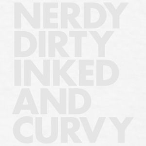 NERDY DIRTY INKED AND CURVY Caps - Men's T-Shirt