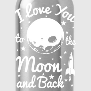 I Love You To The Moon Women's T-Shirts - Water Bottle
