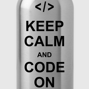 keep calm and code on programming nerd css html Long Sleeve Shirts - Water Bottle